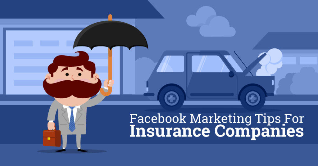 Facebook marketing tips for insurance companies for Marketing to builders