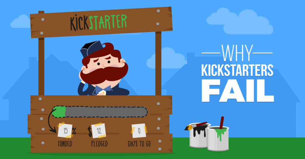 Why Kickstarters Fail