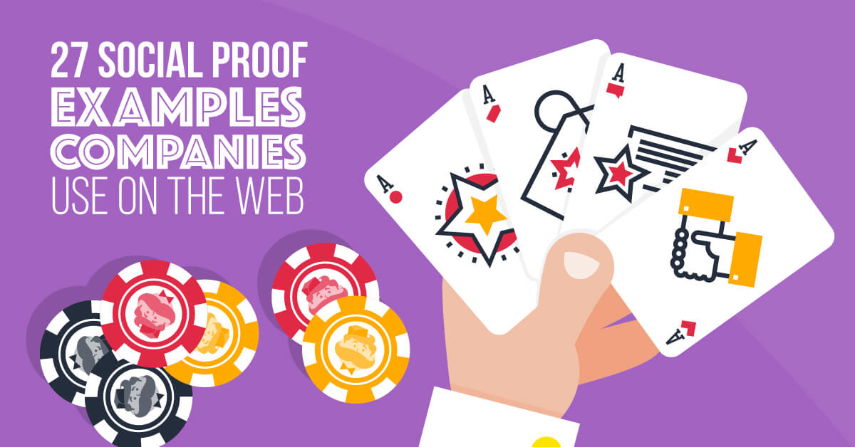 27 Social Proof Examples Companies Use on the Web