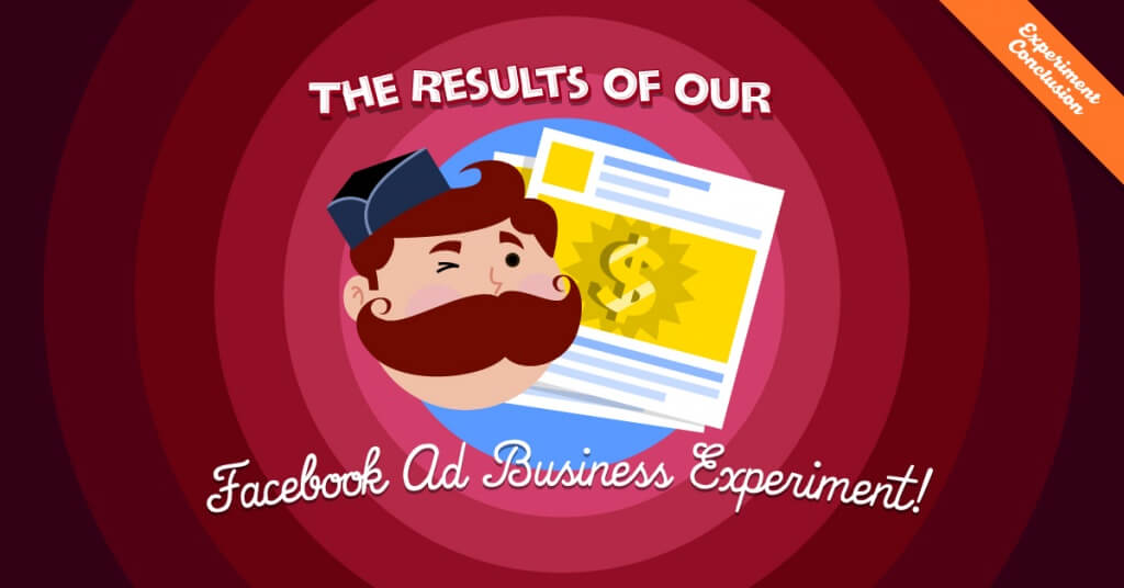 Facebook Ad Business Experiment Results