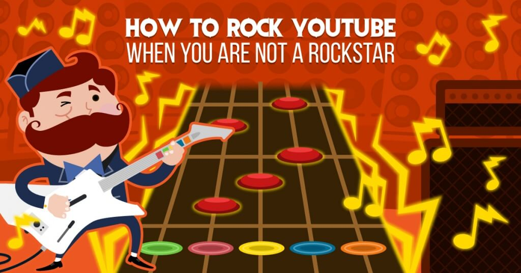How to rock youtube