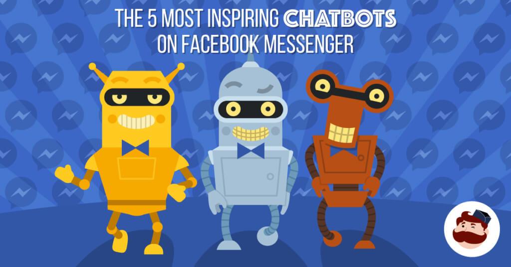 Chatbots On Facebook Messenger
