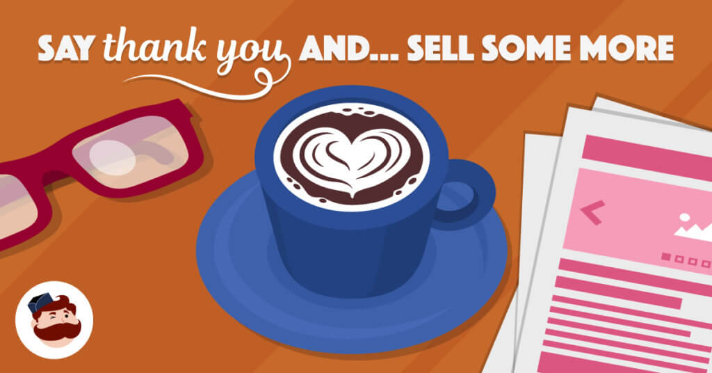 Say Thank You and... sell some more - Illustration