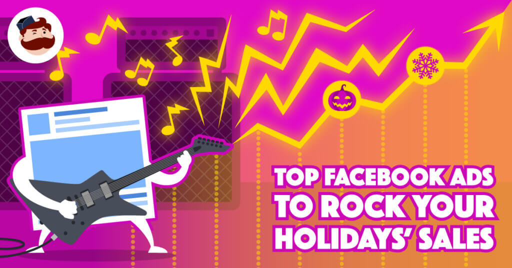top-fb-ads-to-rock-your-holidays-sales