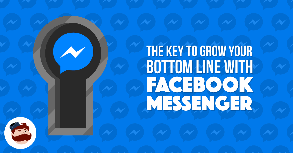 How to use facebook messenger ads to grow your bottom line fandeluxe Gallery