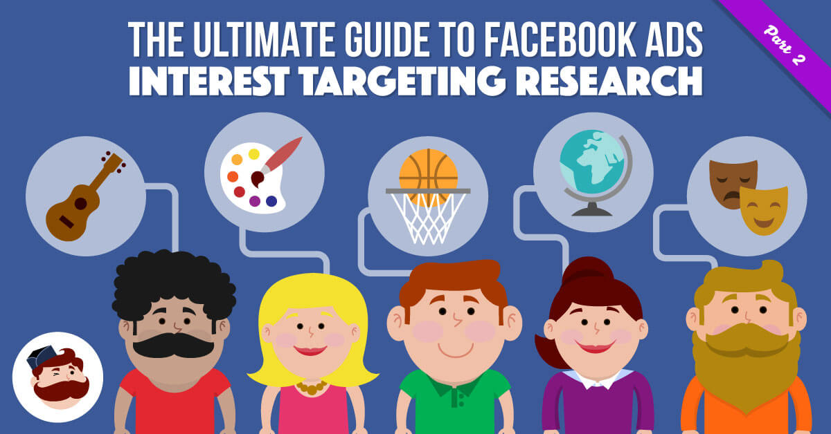 FB Ads Interest Targeting Research 2/2