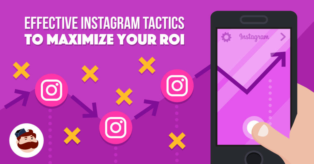 Instagram Ads Strategy: 7 Effective Tactics to Maximize your ROI