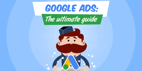 The Ultimate Google Ads Guide