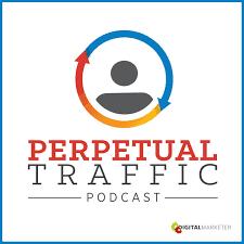 DigitalMarketer's Perpetual Traffic Podcast logo.