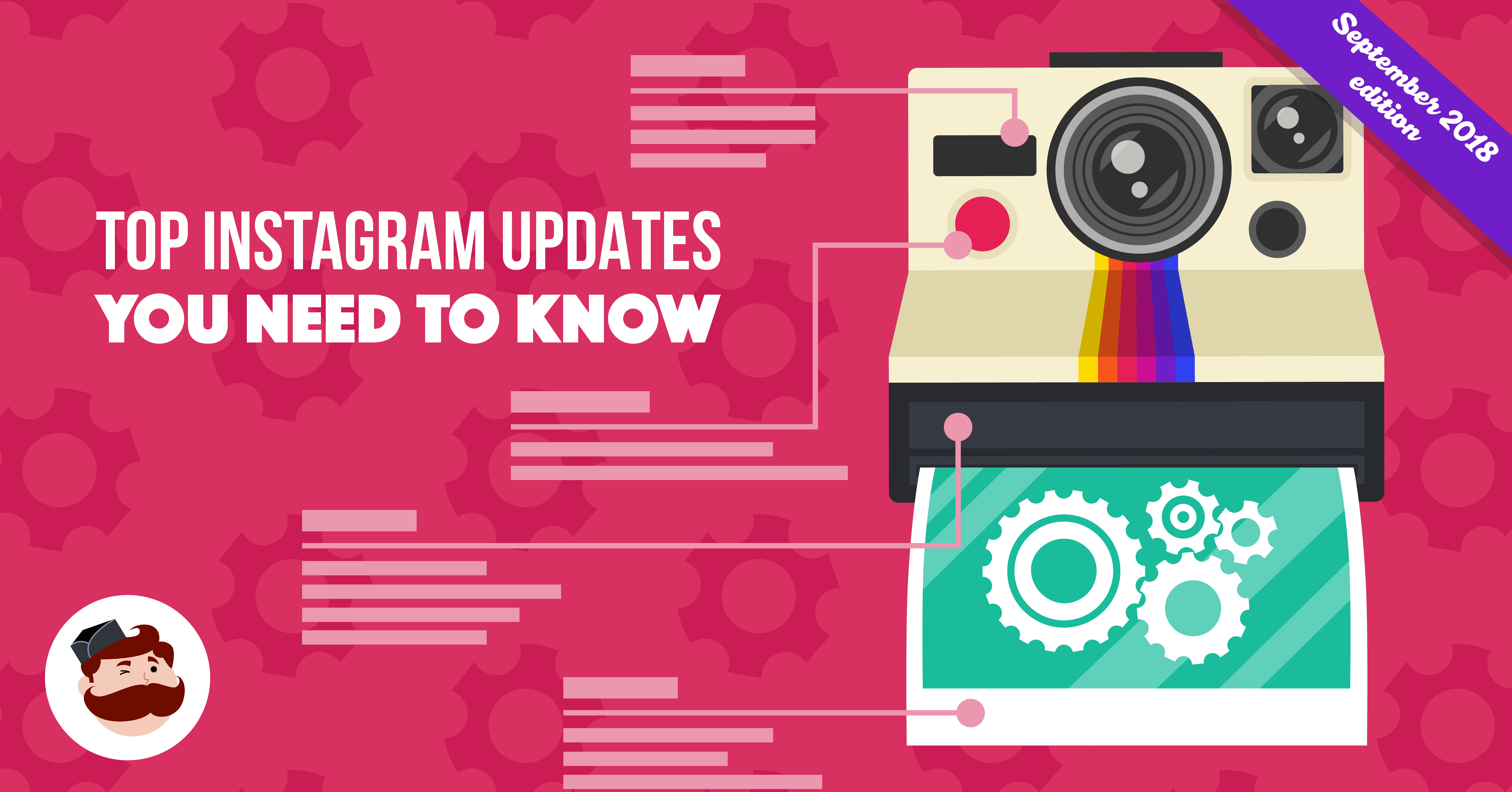Top Instagram Updates You Need To Know In 2018 September Edition