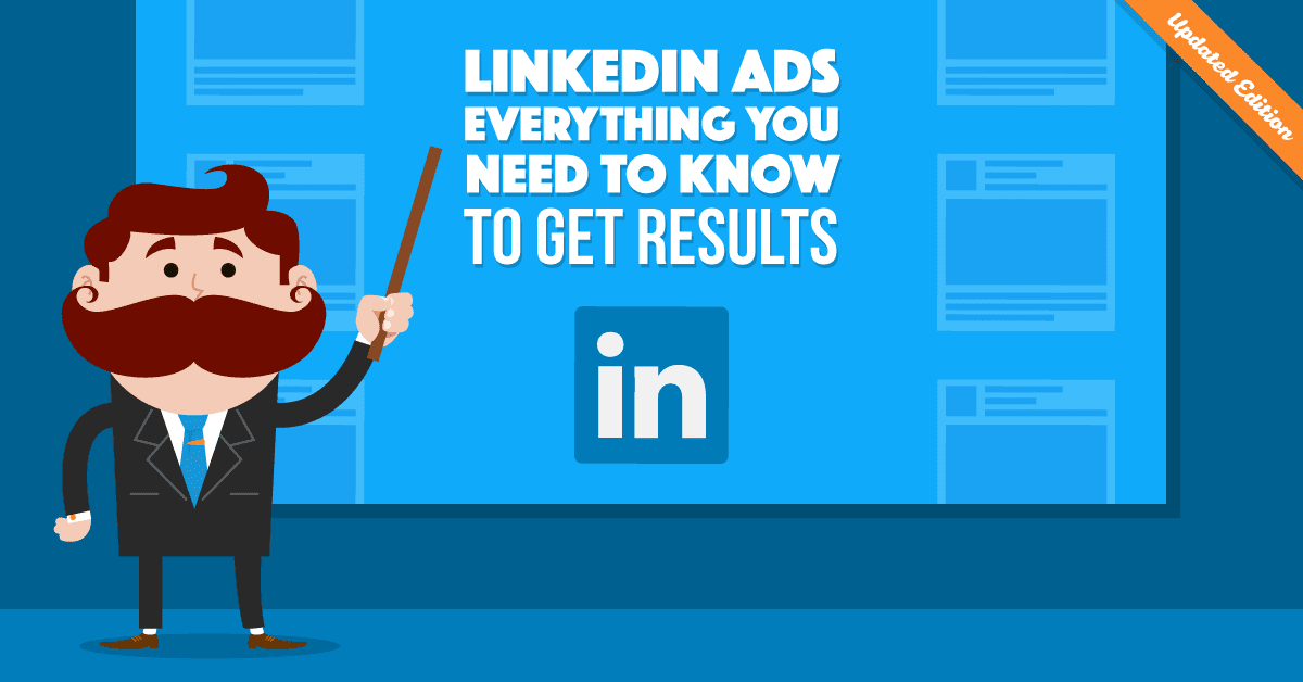 ace26b8169 LinkedIn Ads  Everything You Need to Know to Get Results (Smart Strategies  Included)