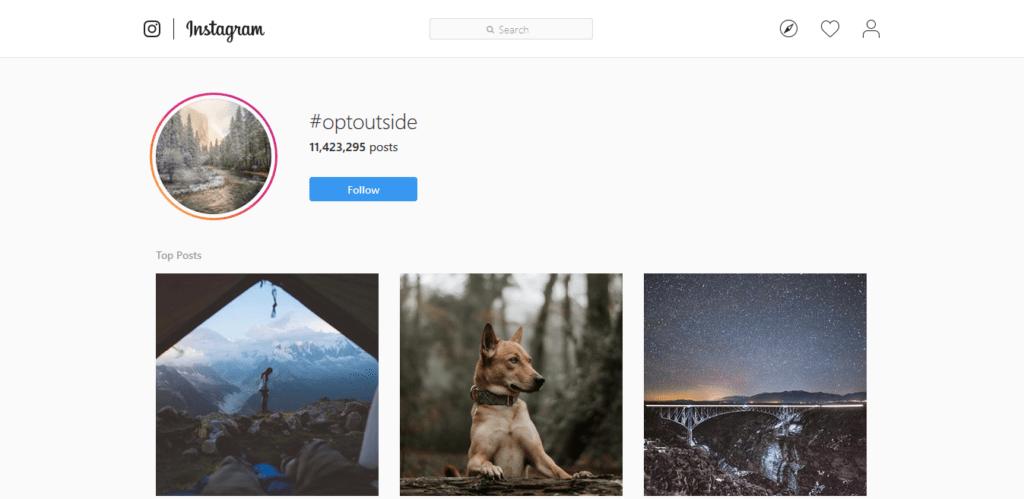 Instagram hashtags strategy #optoutside