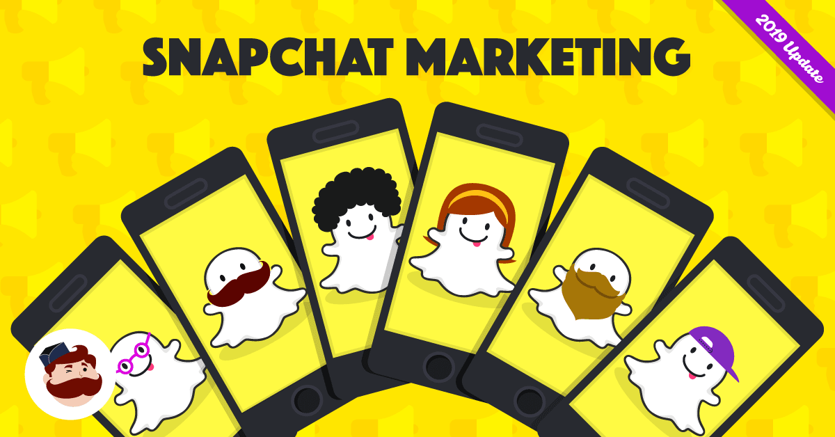 The Ultimate Guide to Snapchat Marketing in 2019