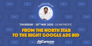 From The North Star to the Right Google Ads Bid