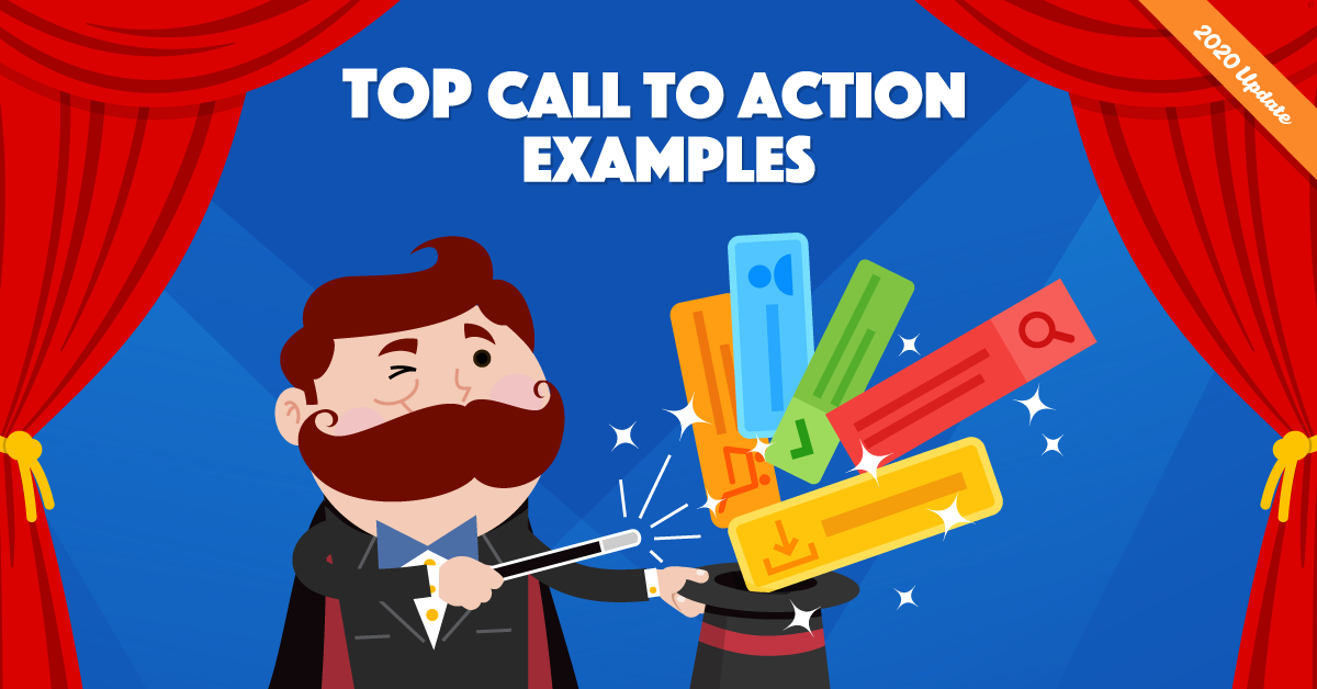 15 Call To Action Examples (and How to Write the Perfect CTA)