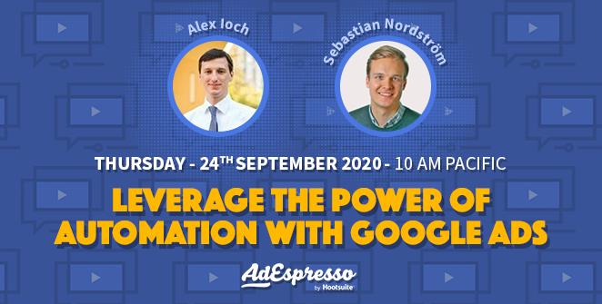 AdEspresso webinar on Google Ads automation