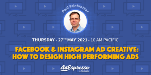 Facebook & Instagram Ad Creative: How To Design High-Performing Ads