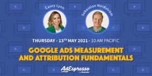 Google Ads Measurement and Attribution Fundamentals