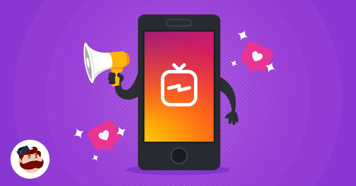 How to Create Successful IGTV Ads: 6 Tips